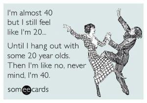 i'm 40